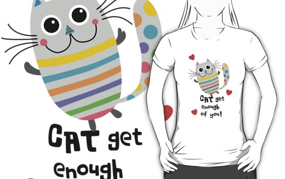 CAT Get Enough of You  by Andi Bird