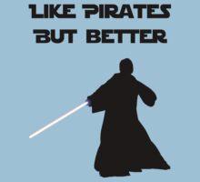 Jedi - Like pirates but better. by brzt