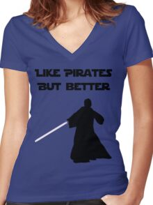 Jedi - Like pirates but better. Women's Fitted V-Neck T-Shirt
