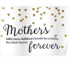 Mothers hold their Children's Hands Poster