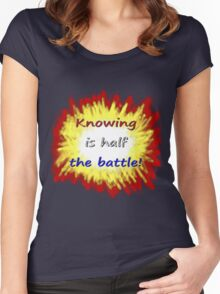 Knowing is half the battle! Women's Fitted Scoop T-Shirt