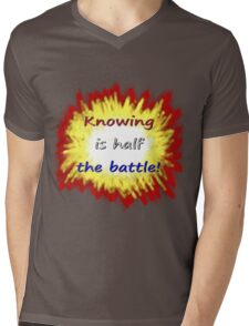 Knowing is half the battle! Mens V-Neck T-Shirt
