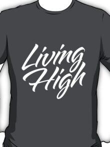 Living High Typography (Light) T-Shirt