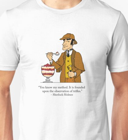 The Observation of Trifles Unisex T-Shirt