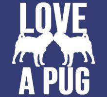 Love A Pug by mralan