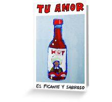 Tu Amor Greeting Card