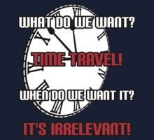 What Do We Want? Time Travel! Kids Clothes