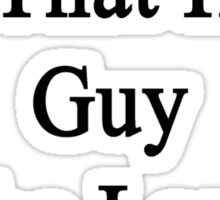 My Boyfriend Is That Hot Guy Who Loves Hamsters  Sticker
