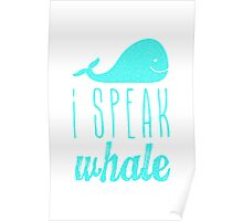 I Speak Whale II Poster