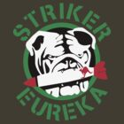 Striker Eureka by Buby87