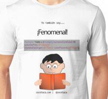 Yo también soy fenomenal: Nieto Unisex T-Shirt