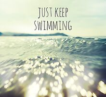 Just Keep Swimming by aimeeandkate