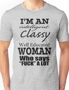 For the high-class broad Unisex T-Shirt