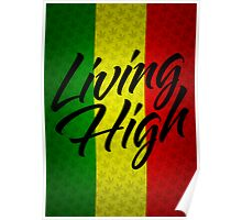 Living High Typography (Dark) Poster
