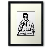 What would Atticus do?  Framed Print