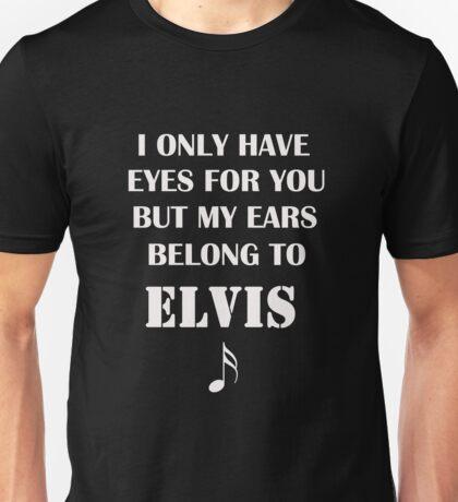 My Ears Belong to Elvis T-Shirt
