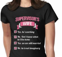 SUPERVISOR'S WIFE Womens Fitted T-Shirt