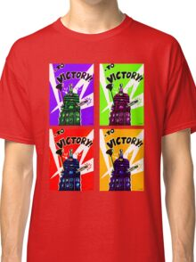 To Victory Dr. Who  Classic T-Shirt