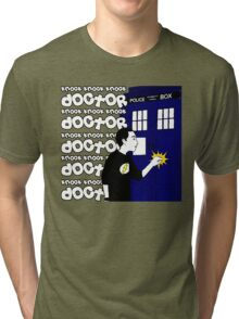 Knock Knock Knock Doctor Tri-blend T-Shirt