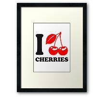 I Love Cherries Framed Print