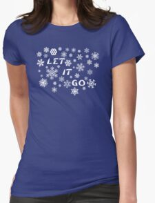 Let It Go Womens Fitted T-Shirt