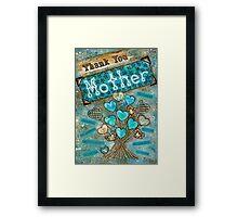 Thank You Mother Framed Print
