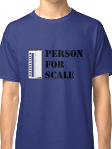 Geology-Person For Scale Classic T-Shirt