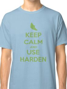 Keep Calm and Use Harden(Metapod) Classic T-Shirt