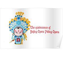 The quintessence of Beijing Opera Peking Opera  Poster