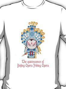 The quintessence of Beijing Opera Peking Opera  T-Shirt