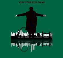 Sherlock - Keep your eyes on me Unisex T-Shirt