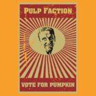 Pulp Faction - Pumpkin by Frakk Geronimo