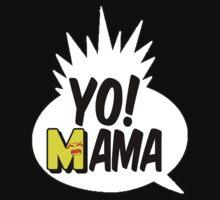 Yo Mama by beggr