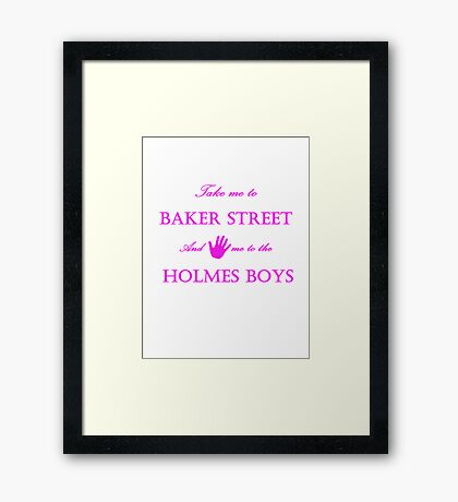 Hand me to the Holmes Boys Framed Print