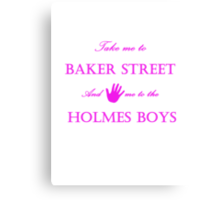 Hand me to the Holmes Boys Canvas Print
