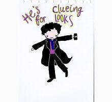 Sherlock Clueing For Looks Unisex T-Shirt