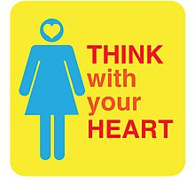 THINK with your HEART girl Photographic Print