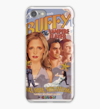 Buffy: Once More, With Feeling iPhone Case/Skin