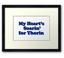 My Heart's Soarin' for Thorin - blue Framed Print