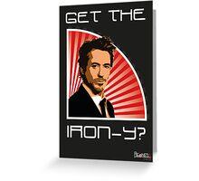 Iron Man Irony Greeting Card