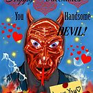 Funny Devil Valentines Card by WildestArt