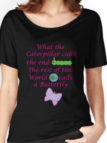 The Rest of the World calls a Butterfly Women's Relaxed Fit T-Shirt