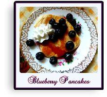 Blueberry Pancakes Canvas Print