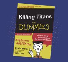 Killing Titans for Dummies by ZandryX