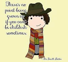 If You Can't Be Childish Sometimes -- Fourth Doctor quote print by Jen  Talley