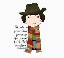 If You Can't Be Childish Sometimes -- Fourth Doctor quote print Unisex T-Shirt