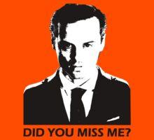 Did You Miss Me? Kids Tee