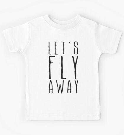 Let's Fly Away Kids Tee
