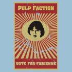 Pulp Faction - Fabienne by Frakk Geronimo
