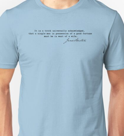 It is a truth universally acknowledged...  Unisex T-Shirt